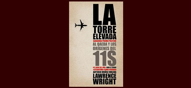 """""""La Torre Elevada"""", un libro que indaga en los orígenes del 11-S"""