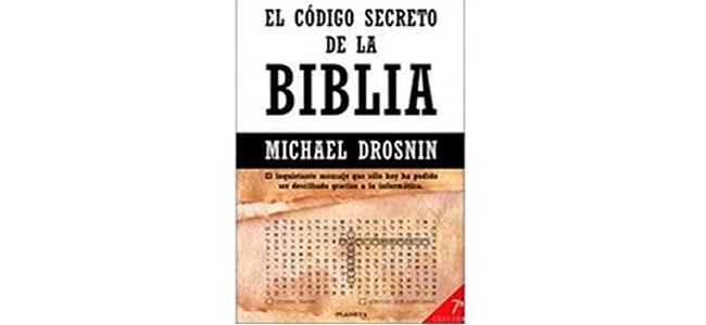 """""""El código secreto de la Bíblia"""", de Michael Drosnin"""