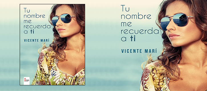 """""""Tu nombre me recuerda a ti"""", de Vicente Marí"""